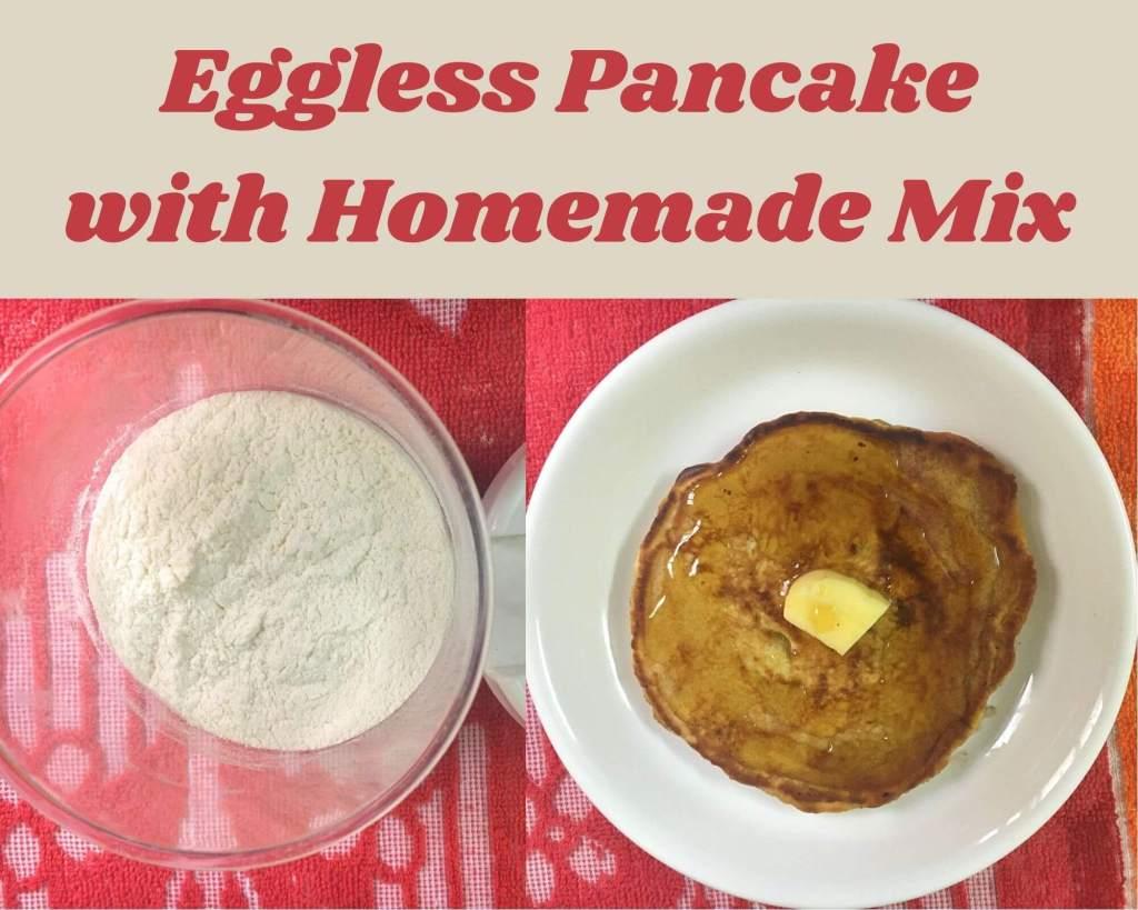 eggless pancake mix